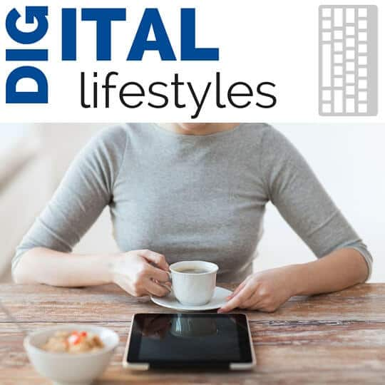 Digital lifestyles