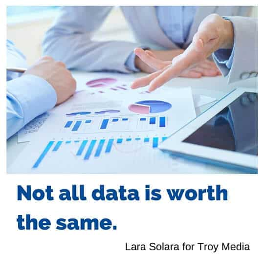 Not all data is worth the same.