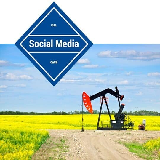 Oil and gas social media