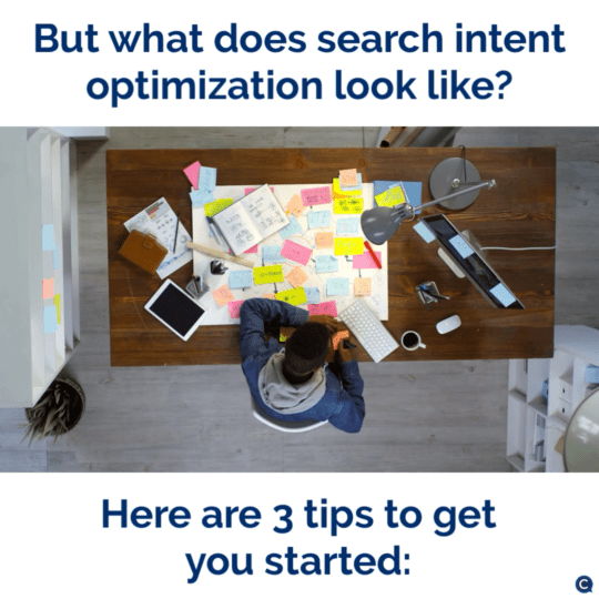 Setting yourself up for success in 2021 with search intent optimization